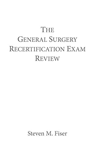 The General Surgery Recertification Exam Review PDF