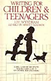 Writing for Children and Teenagers (0898791774) by Lee Wyndham