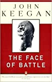 Image of The Face of Battle Publisher: Penguin