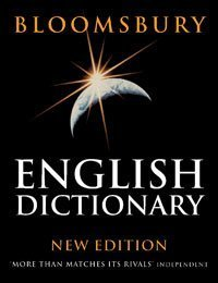 Bloomsbury English Dictionary: 2nd Edition of Encarta World English Dictionary