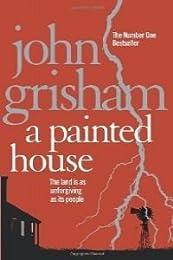 (grisham).painted house,a [ Livre importé d´Espagne ]