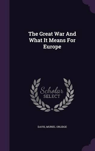 The Great War And What It Means For Europe
