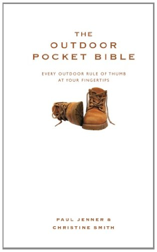 The Outdoor Pocket Bible: Every Outdoor Rule of Thumb at your Fingertips