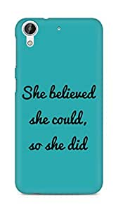 AMEZ she believed she could so she did Back Cover For HTC Desire 626 G
