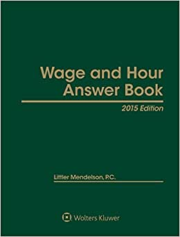 Wage And Hour Answer Book