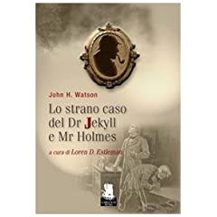 Lo strano caso del Dr. Jekyll e Mr. Holmes