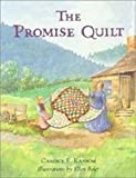 The Promise Quilt (Turtleback School & Library Binding Edition) (0613754921) by Ransom, Candice