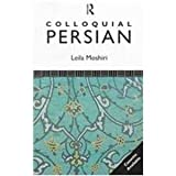 Colloquial Persian (Colloquial Series) (0415008867) by Moshiri, Leila