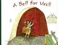 A Bell for Ursli: A Story from the Engadine in Switzerland