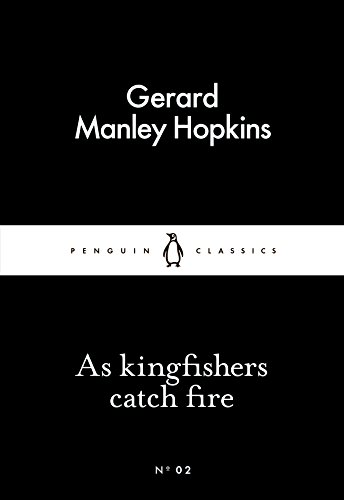 as-kingfishers-catch-fire-penguin-little-black-classics