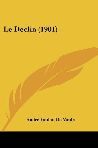 Le Declin (1901)