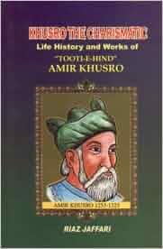 Amir khusrau life and works