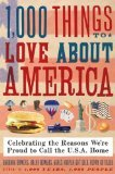 1,000 Things to Love About America by Bowers, Brent, Bowers, Barbara, Gottlieb, Henry, Gottlieb, A [Paperback]