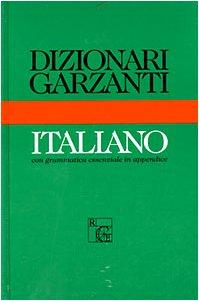 Dizionaro Garzanti DI Italiano (Dizionari Garzanti) (Italian Edition) (Italian Dictionary Garzanti compare prices)