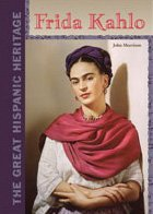 frida-kahlo-great-hispanic-heritage-by-john-f-morrison-2003-03-02