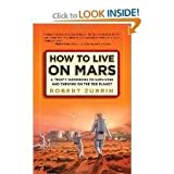 img - for How to Live on Mars Publisher: Three Rivers Press book / textbook / text book