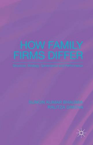 How Family Firms Differ: Structure, Strategy, Governance and Performance PDF