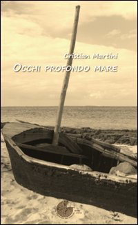 Cristian Martini - Occhi profondo mare (2013) - Epub - ITA