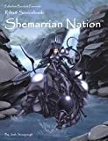 Josh Sinsapaugh The Shemarrian Nation (Rifts Sourcebook)