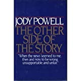 The Other Side of the Story (0688036465) by Jody Powell