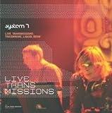 echange, troc System 7 - Live Transmissions