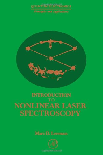 Introduction To Nonlinear Laser Spectroscopy (Quantum Electronics--Principles And Applications)