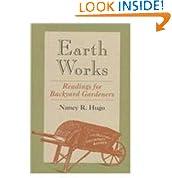 Earth Works: Readings for Backyard Gardeners