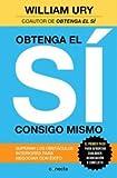 img - for Obtenga el S  Consigo Mismo: Superar Los Obst culos Interiores Para Negociar Con  xito (Spanish Edition) book / textbook / text book
