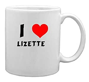 Amazon.com: I Love Lizette Coffee Mug (first name/surname