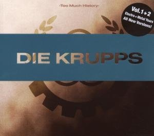 Die Krupps - Too Much History (2cd Version) - Zortam Music