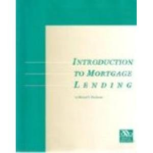 Introduction to Mortgage Lending (American Bankers Association)