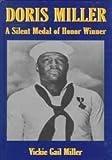 Doris Miller: A Silent Medal of Honor Winner