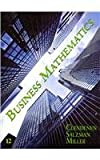 Business Mathematics and 24 Month Student Access Code Card Package (12th Edition) (0132605562) by Clendenen, Gary
