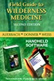 Field Guide to Wilderness Medicine - CD-ROM PDA Software, 2e