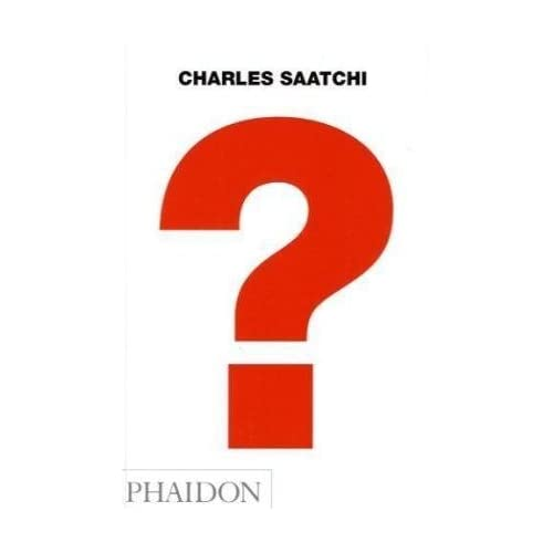 Charles Saatchi: Question
