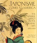 img - for Japonisme Comes to America: The Japanese Impact on the Graphic Arts 1876-1925 book / textbook / text book