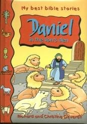 Image for My best bible stories Daniel in the lion's den (My best bible stories, GSP5-8)