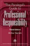 img - for The Paralegal's Guide to Professional Responsibility book / textbook / text book