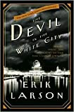 The Devil in the White City 1st (first) edition Text Only