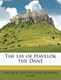 img - for The lay of Havelok the Dane book / textbook / text book