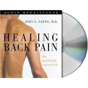 Healing Back Pain: The Mind-Body Connection (Audio CD)