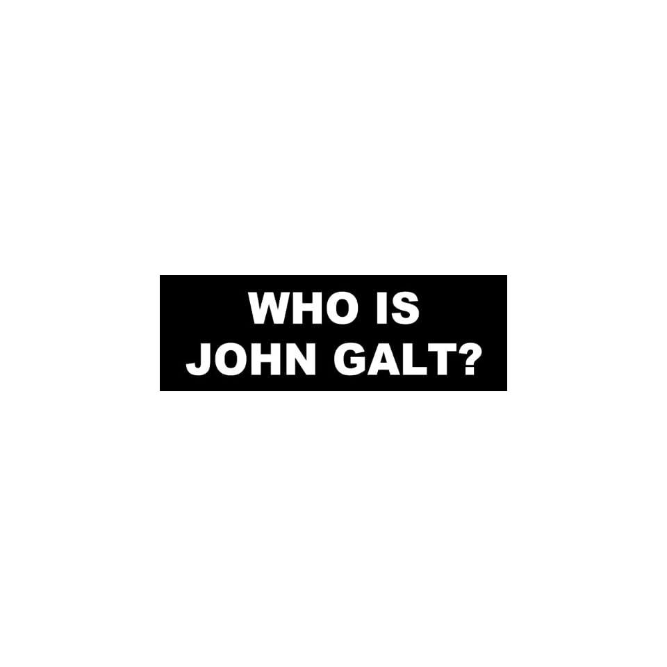 Who Is John Galt Bumper Sticker Decal On Popscreen