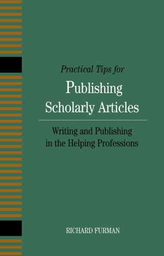 Practical Tips for Publishing Scholarly Articles: Writing...