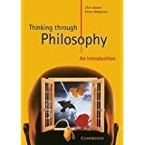 Thinking through Philosophy: An Introduction by Horner, Chris, Westacott, Emrys published by Cambridge University...