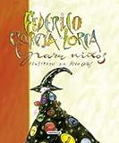 Federico Garcia Lorca Para Ninos