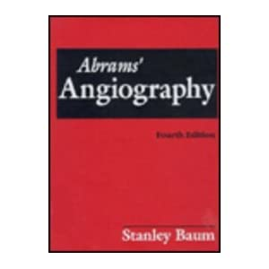 Abrams' Angiography: Vascular and Interventional Radiology