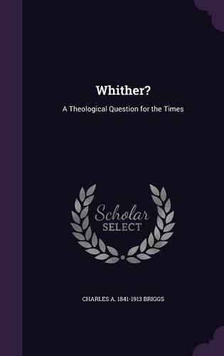 Whither?: A Theological Question for the Times