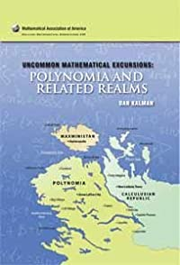 Uncommon Mathematical Excursions: Polynomia and Related Realms