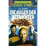 """Star Trek, Die n�chste Generation, Die Augen der Betrachtervon """"Ann C. Crispin"""""""