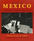 Return to Mexico: Journeys Beyond the Mask (0393309835) by Abbas